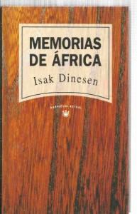 Memorias de Africa - Isak Dinesen, Karen Blixen, Javier Alfaya, Barbara McShane
