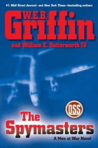 The Spymasters - W.E.B. Griffin, William E. Butterworth IV