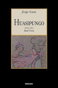 Huasipungo - Raul Neira, Jorge Icaza