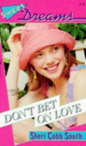 Don't Bet On Love - Sheri Cobb South