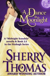 A Dance in Moonlight (Fitzhugh Trilogy, 2.5) - Sherry Thomas