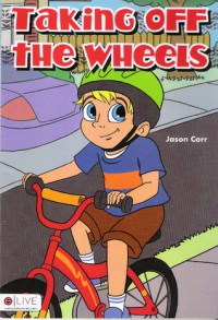 Taking Off the Wheels - Jason Carr