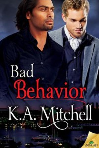 Bad Behavior - K.A. Mitchell