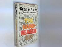 Hand-reared Boy - Brian W. Aldiss