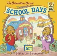 The Berenstain Bears' School Days - Jan Berenstain, Stan Berenstain