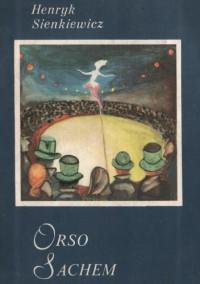 Orso; Sachem - Henryk Sienkiewicz