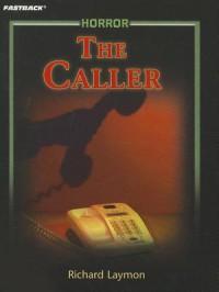 Caller - Richard Laymon