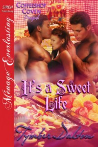 It's A Sweet Life  (Coffeeshop Coven #0.5) - Tymber Dalton