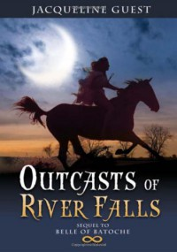 Outcasts of River Falls - Jacqueline Guest, Laura Peetoom