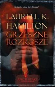 Grzeszne rozkosze (Anita Blake, #1) - Laurell K. Hamilton