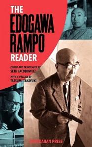 The Edogawa Rampo Reader - Rampo Edogawa, Takayuki Tatsumi, Seth Jacobowitz