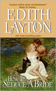 How to Seduce a Bride - Edith Layton