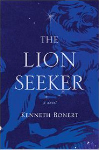 The Lion Seeker - Kenneth Bonert
