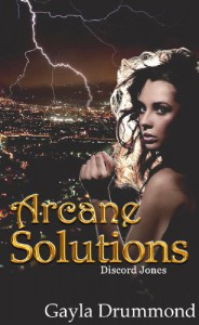 Arcane Solutions (Discord Jones #1) - Gayla Drummond