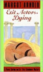 Exit Actors, Dying - Margot Arnold