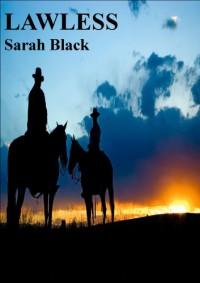Lawless - Sarah Black