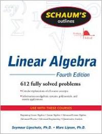 Schaum's Outline of Linear Algebra, 4ed - Seymour Lipschutz, Marc Lipson