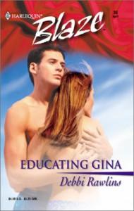 Educating Gina - Debbi Rawlins