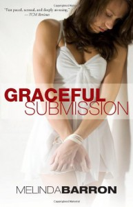 Graceful Submission - Melinda Barron