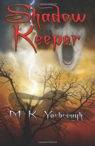 Shadow Keeper - M. K. Yarbrough