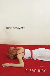 Nice Recovery - Susan Juby