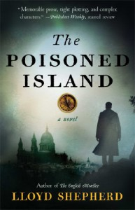 The Poisoned Island: A Novel - Lloyd Shepherd