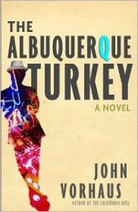The Albuquerque Turkey - John Vorhaus