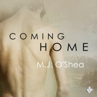 Coming Home: Rock Bay, Book 1 - M. J. O'Shea