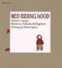 Red Riding Hood - Beatrice Schenk de Regniers, Edward Gorey
