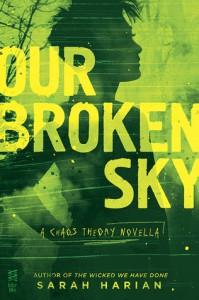 Our Broken Sky - Sarah Harian