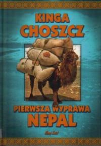 Pierwsza wyprawa - Nepal - Kinga Choszcz