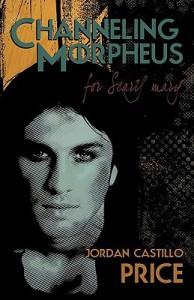 Channeling Morpheus for Scary Mary - Jordan Castillo Price