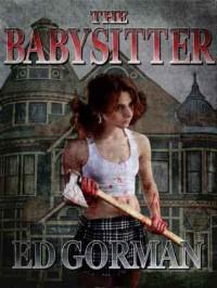 The Babysitter - Ed Gorman