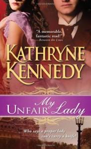 My Unfair Lady - Kathryne Kennedy
