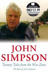 Twenty Tales From The War Zone: The Best Of John Simpson - John Cody Fidler-Simpson