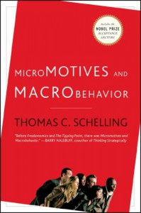Micromotives and Macrobehavior - Thomas C. Schelling