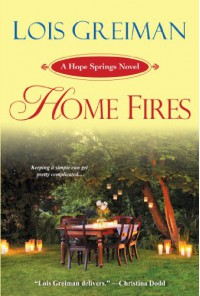 Home Fires - Lois Greiman