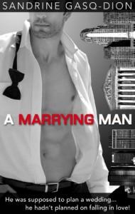A Marrying Man - Sandrine Gasq-Dion