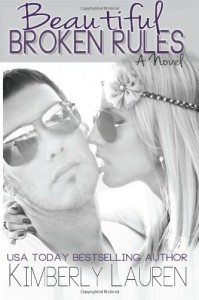 Beautiful Broken Rules  - Kimberly Lauren