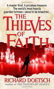 The Thieves Of Faith - Richard Doetsch