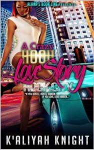 A Crazy Hood Love Story: Rock City - K'Aliyah Knight