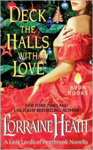 Deck the Halls With Love - Lorraine Heath