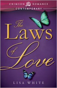 The Laws of Love - Lisa  White