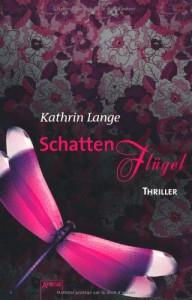 Schattenflügel - Kathrin Lange