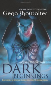 Dark Beginnings (Lords of the Underworld 6) - Gena Showalter