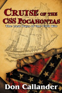 Cruise of the CSS Pocahontas - Don Callander