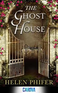 The Ghost House - Helen Phifer