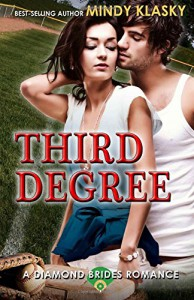 Third Degree (Diamond Brides) (Volume 5) - Mindy Klasky