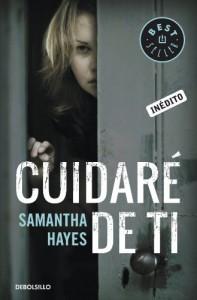 Cuidaré de ti - Samantha Hayes