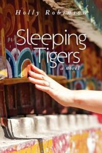 Sleeping Tigers - Holly Robinson